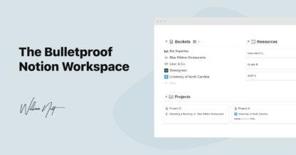 Bulletproof Notion Workspace