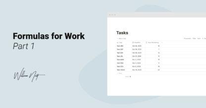 Notion Formulas for Work: Part 1